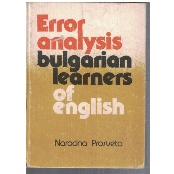 Error analysis bulgarian learners of english